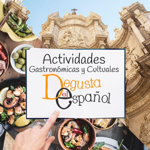 Actividades culturales y gastronómicas - Degusta el Español