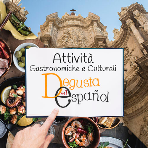 Attività gastronomiche e culturali - Degusta el Español