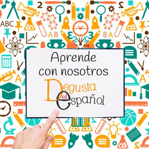 Aprende con nosotros - Degusta el Español