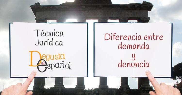 Diferencia entre demanda y denuncia