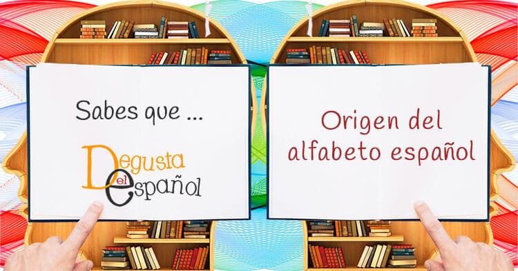 El origen del alfabeto español